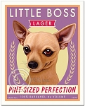 B-118 - 8x10 Art Print - Little Boss Chihuahua