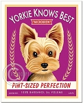 B-122 - 8x10 Art Print - Yorkie Knows Best