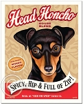C-117 - 8x10 Art Print - Head Honcho - Min Pin