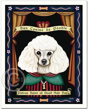 P-227 - 8x10 Art Print - Saint Poodle - Good Hair Days